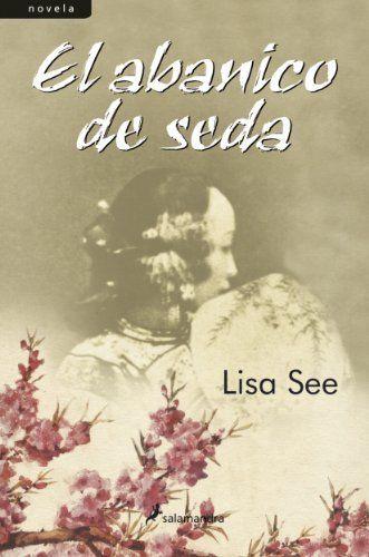 El abanico de seda (Narrativa) (Spanish Edi... - Kindle