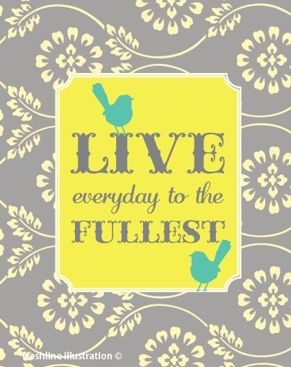 Live Everyday To The Fullest Quotes. QuotesGram