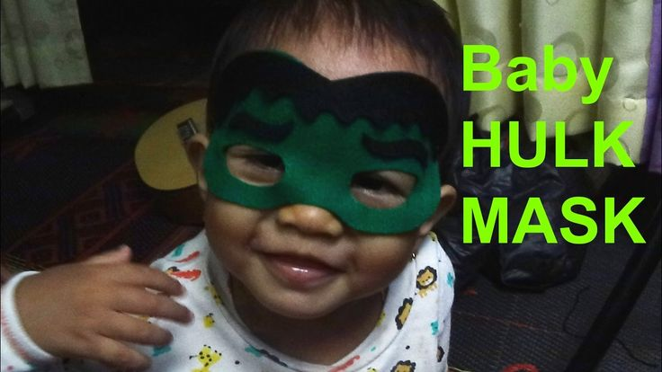 Baby Hulk - How To Make Hulk Mask For Baby - Crafts For Kids - Flanel To...