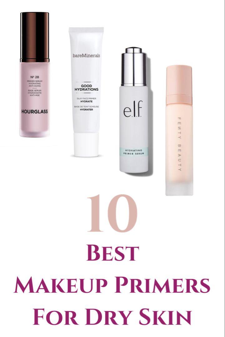 Best Makeup Primers For Dry Skin 2020 Picks Primer For Dry Skin Best Makeup Primer Dry Skin Makeup
