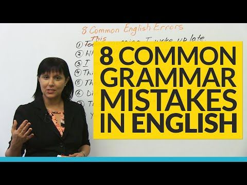 8 Common Grammar Mistakes in English! - YouTube