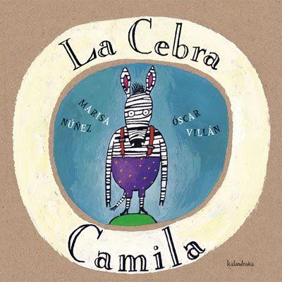 La Cebra Camila- y la web Soñando cuentos- clásicos para mí! :)