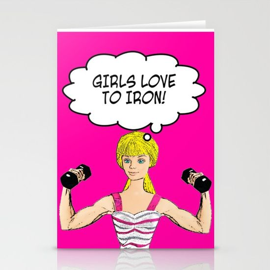 Girls Love To Iron! Stationery Cards  #ironing #humour #housework #fitness #weights #weightlifting #weightlifter #Barbie #joke #fitness #gym