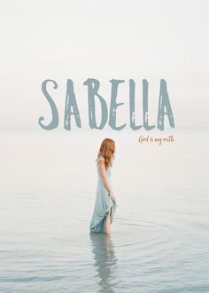 Sabella, meaning God is my oath, Latin baby names, Hebrew baby names, English baby names, S baby girl names, S baby names, female names, feminine names, whimsical baby names, baby girl names, traditional names, names that start with S, strong baby names, unique baby names, ttc , middle names,