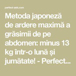 Metoda japoneză de ardere maximă a grăsimii de pe abdomen: minus 13 kg într-o lună și jumătate! - Perfect Ask