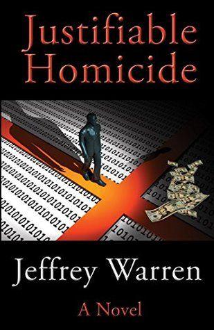 Justifiable Homicide by Jeffrey Warren