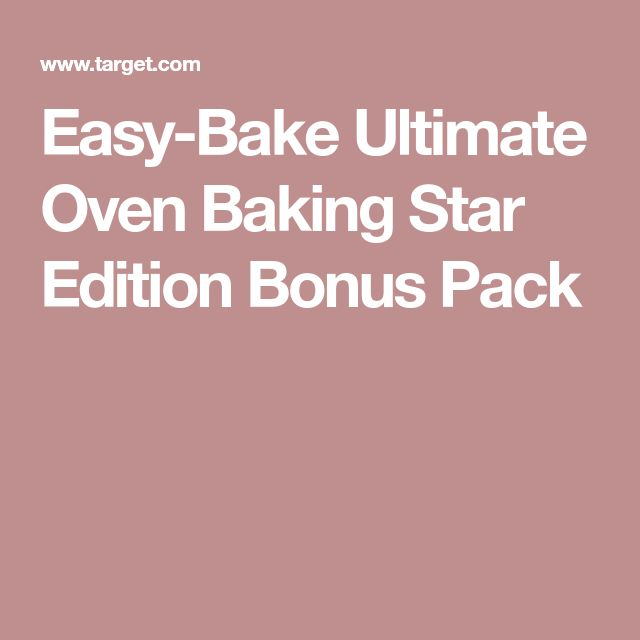 Easy-Bake Ultimate Oven Baking Star Edition Bonus Pack