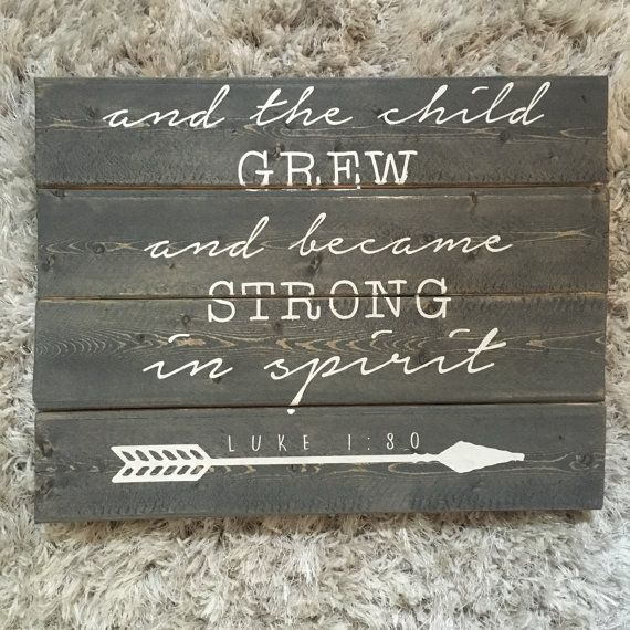 Rustic Nursery Decor Nursery Bible Verse Wood Sign The Child Grew And Became Str…