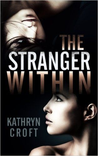 Audiobook proofing - The Stranger Within: Amazon.co.uk: Kathryn Croft: 9781502879905: Books