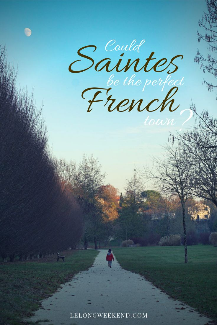 There is no doubt that the town of Saintes in the Charente-Maritime department of France is filled with beauty, history, and culture. Could it be the perfect French town?