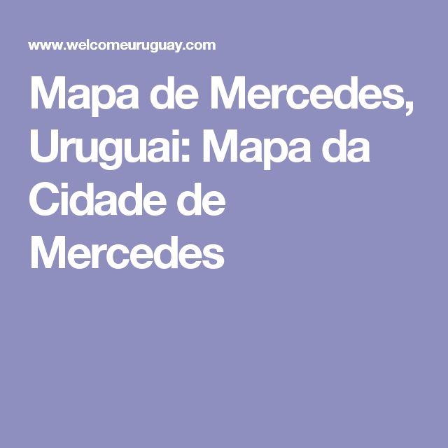Mapa de Mercedes, Uruguai: Mapa da Cidade de Mercedes