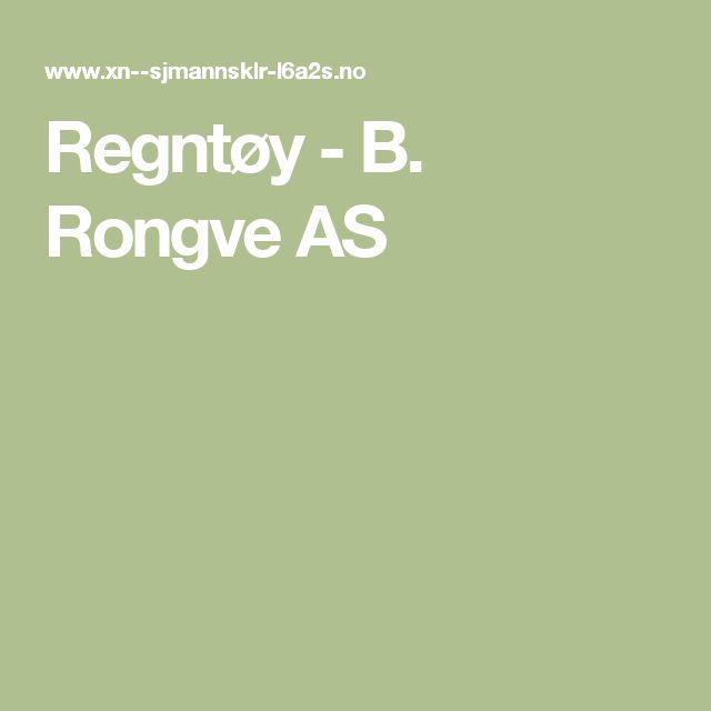 Regntøy - B. Rongve AS