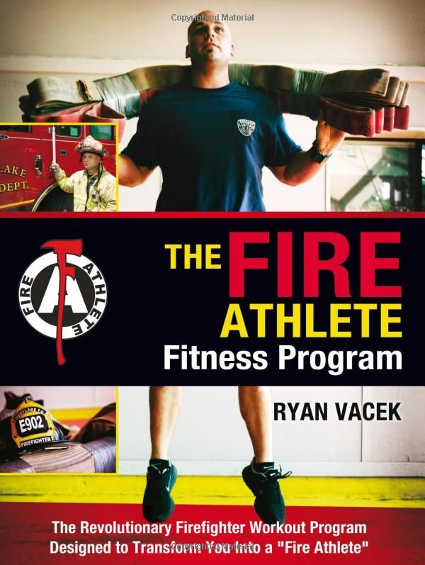 The Fire Athlete Fitness Program - A revolutionary firefighter workout program by veteran firefighter, Ryan Vacek | Shared by LION