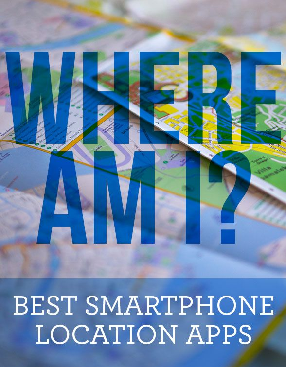 best smartphone location apps