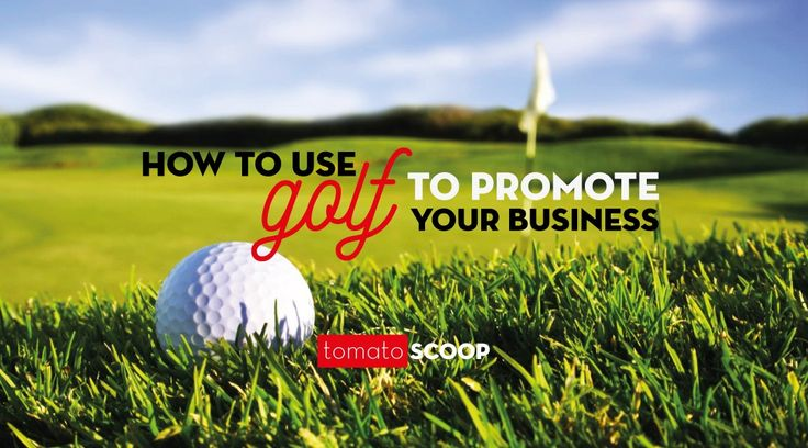 how to use golf to promote your business