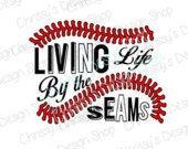 Baseball seams svg / living baseball svg / love baseball svg / baseball life svg / quote / dxf / eps / pdf / sports life svg / love sports