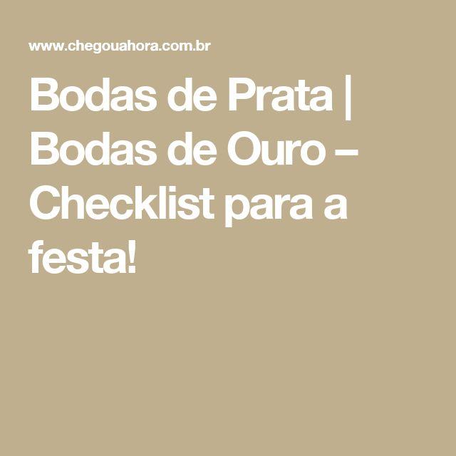 Bodas de Prata   Bodas de Ouro – Checklist para a festa!