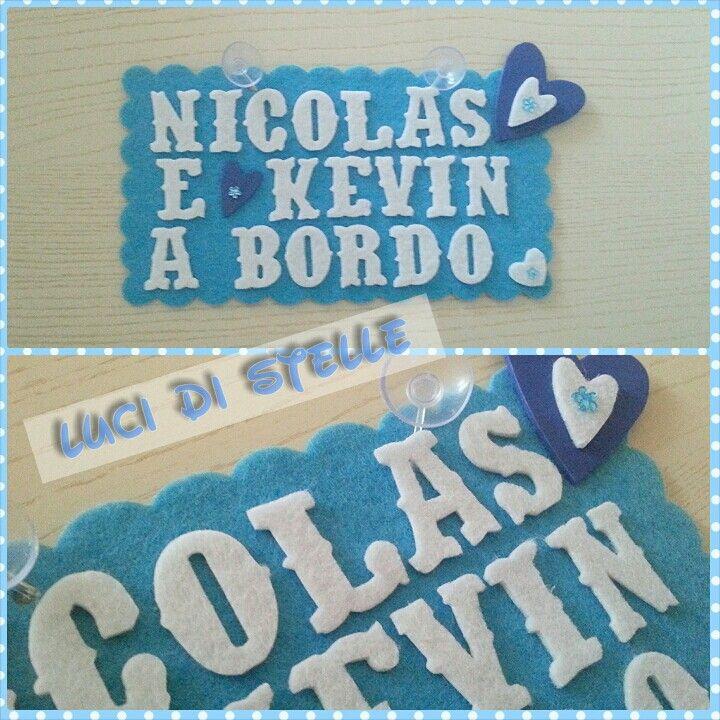 """Targhetta in feltro per auto con scritta """"Nicolas e Kevin a bordo""""! *LUCI DI STELLE*"""
