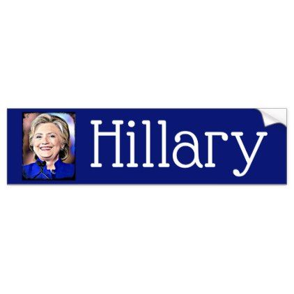 Hillary Clinton Portrait Bumper Sticker - portrait gifts cyo diy personalize custom