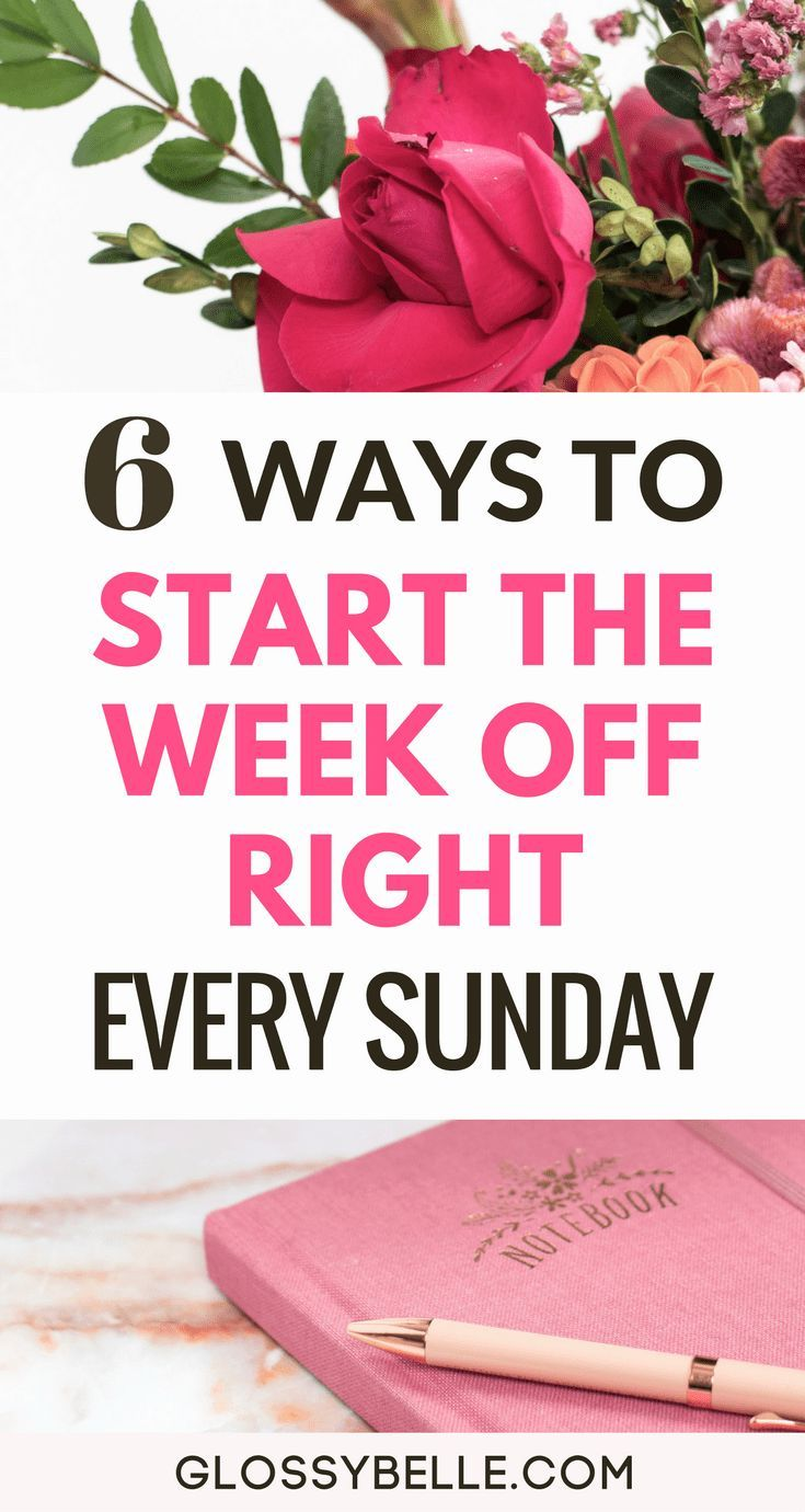 If you always get a serious case of the Monday Blues, here are 6 ways to start the week off right every Sunday so you'll have a more productive and easygoing week.  girl boss | motivation | goals | productivity