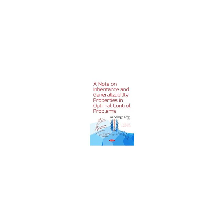Note on Inheritance and Generalizability Properties in Optimal Control Problems (Paperback)