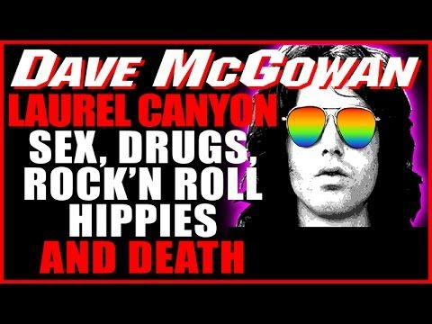 Laurel Canyon, Weird Scenes Inside the Canyon, Sex, Drugs, Rock'n Roll, ...