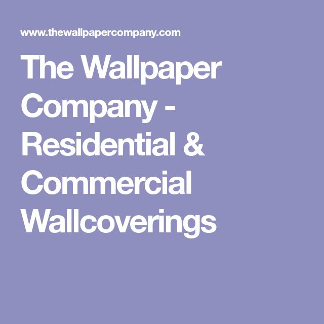 The Wallpaper Company - Residential & Commercial Wallcoverings