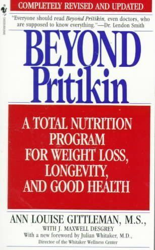 Beyond Pritikin: A Total Nutrition Program for Rapid Weight Loss, Longevity, and Good Health #BeyondDiet