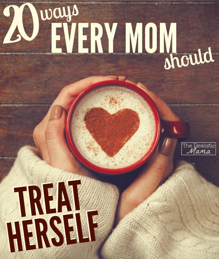 Being a mom is no easy job and sometimes we as mom's forget that we can treat ourselves. Here are 20 ways every mom should treat herself.