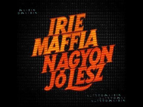 Irie Maffia - Utcára Kockák