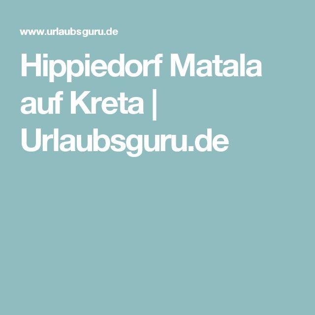 Hippiedorf Matala auf Kreta | Urlaubsguru.de