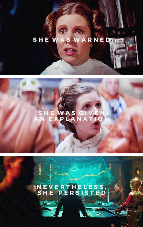 nevertheless she persisted #starwars