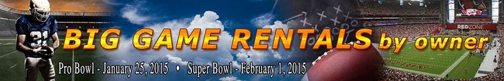 House rentals in AZ during Super Bowl in Glendale, Phoenix and surrounding areas. Homes for rent.