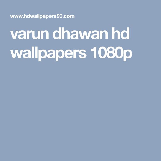 varun dhawan hd wallpapers 1080p