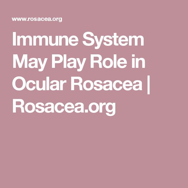 Immune System May Play Role in Ocular Rosacea | Rosacea.org