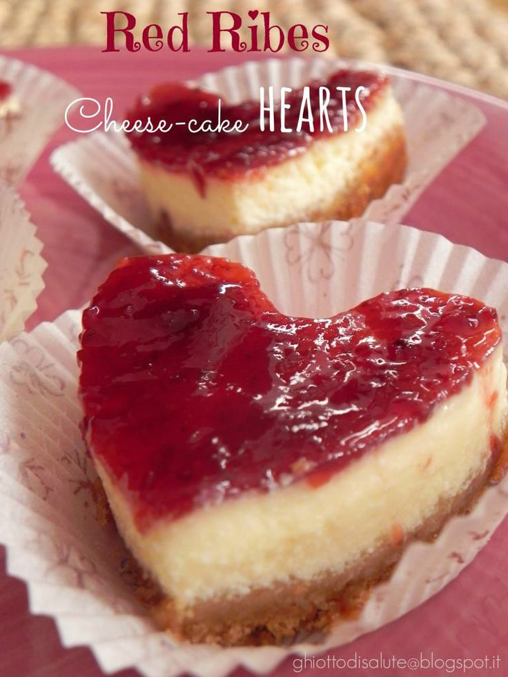 Red ribes Cheese-cake HEARTS .. felice S. Valentino by Ghiotto di salute
