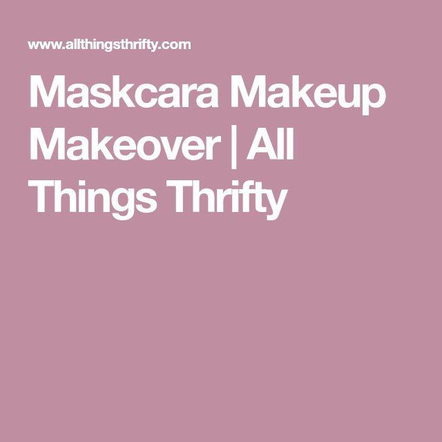 Maskcara Makeup Makeover | All Things Thrifty