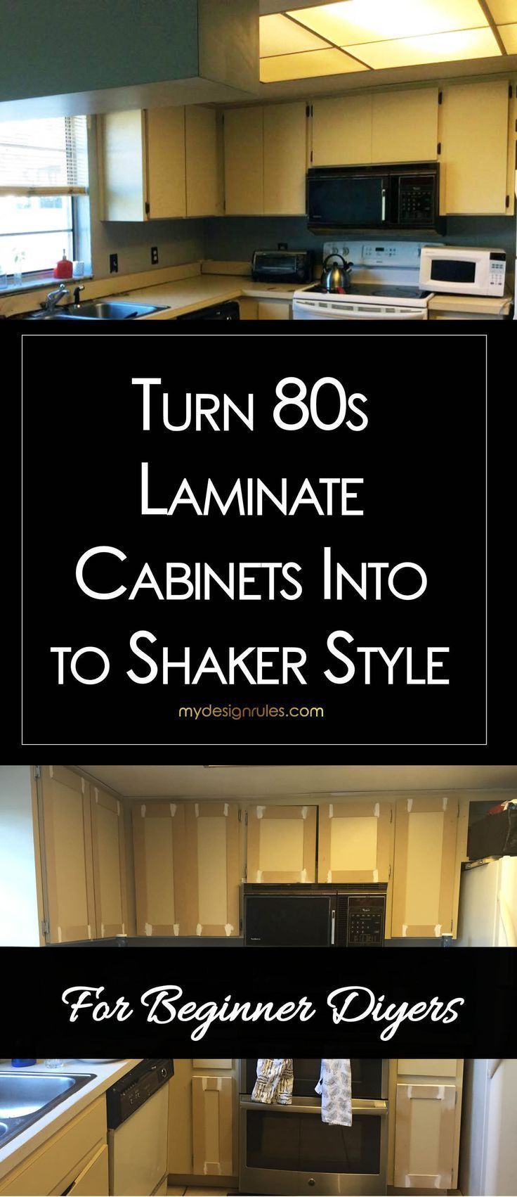Update Your 80s Laminate Cabinets With Classic Shaker Style Doors Diy Your Kitchen Upgrade With Th Cabinet Makeover Diy Kitchen Diy Makeover Laminate Cabinets