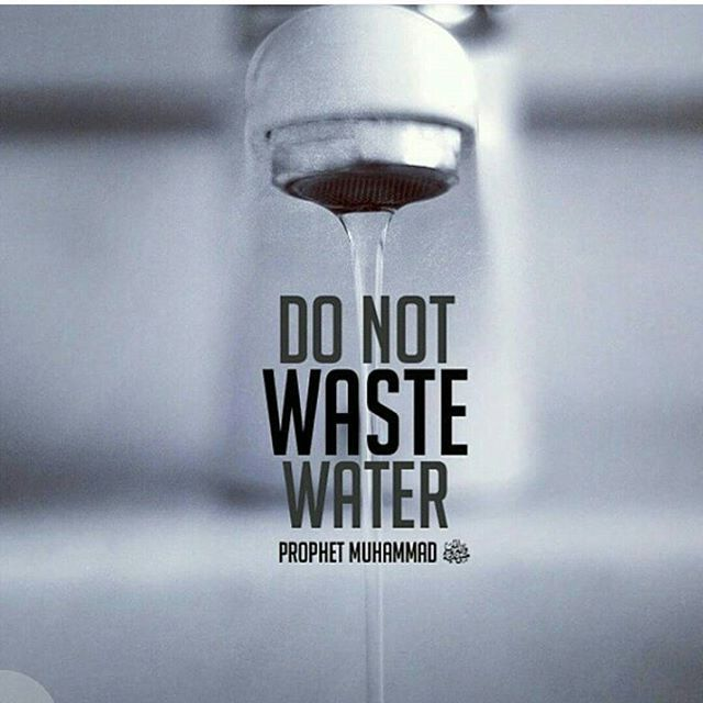 Prophet Muhammad (saw), when performing wudhu, would only use two handfuls of water.