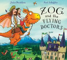 (Own) Zog and the Flying Doctors by Julia Donaldson and Alex Scheffler