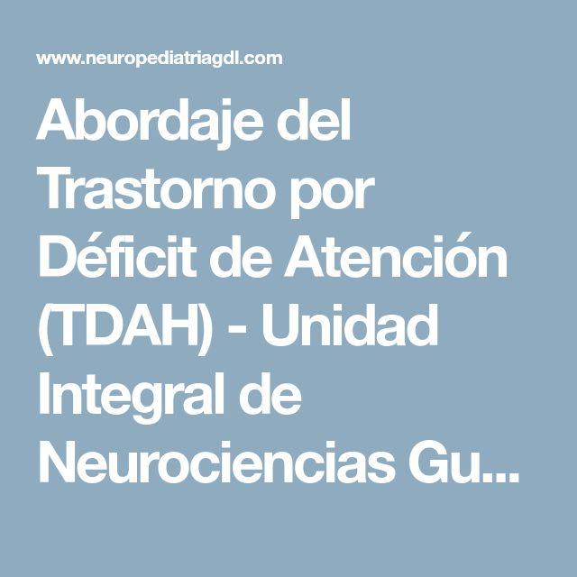 Abordaje del Trastorno por Déficit de Atención (TDAH) - Unidad Integral de Neurociencias Guadalajara