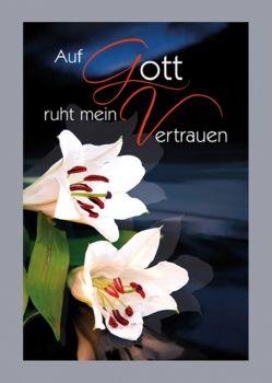 Auf #gott  ruht mein #vertrauen. #trauer #anzeige #logobuchversand