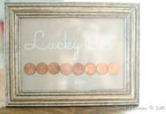 "7th Anniversary = Copper | ""Lucky US"" + Pennies from each year that you've been together"