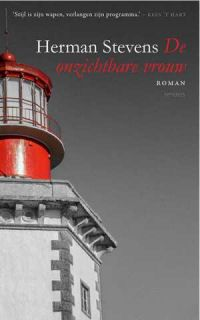 57/52 De onzichtbare vrouw - Herman Stevens - Mooi verhaal over oud geluk, nieuwe kansen en verloren illusies - http://wieschrijftblijft.com/onzichtbare-vrouw-herman-stevens/