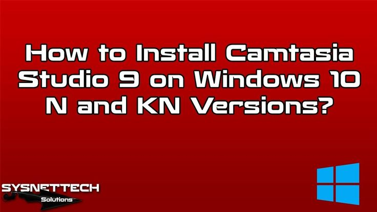 camtasia 9 windows 10