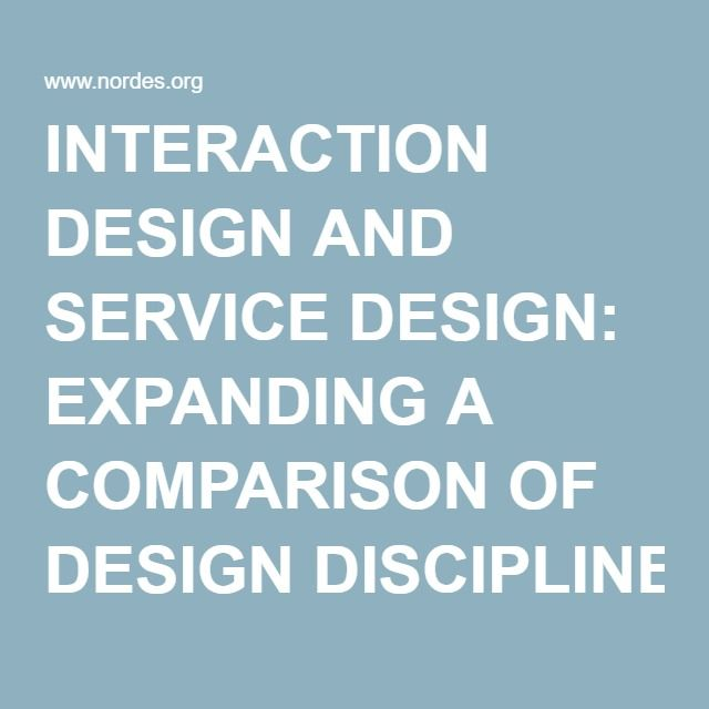 INTERACTION DESIGN AND SERVICE DESIGN: EXPANDING A ...