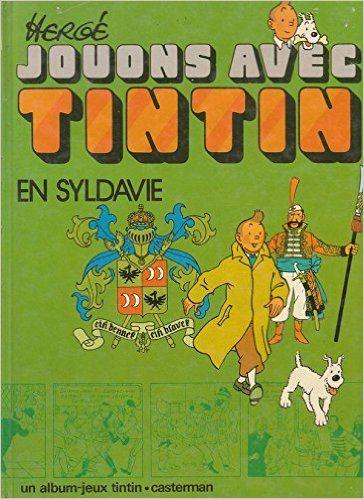 Jouons Avec Tintin En Syldavie: Michel Demarets: Books - Amazon.com