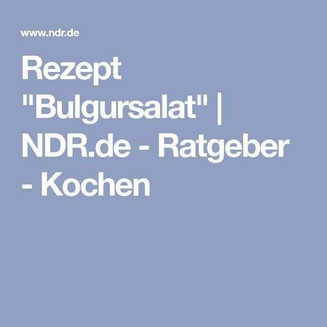 """Rezept """"Bulgursalat""""   NDR.de - Ratgeber - Kochen"""