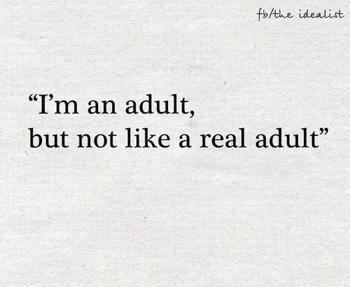 I'm a kid at heart and an adult when I have to work. Lies lol! Still a kid til I die.