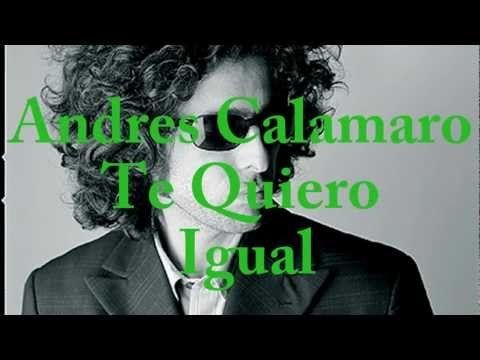 CALAMARO - TE QUIERO